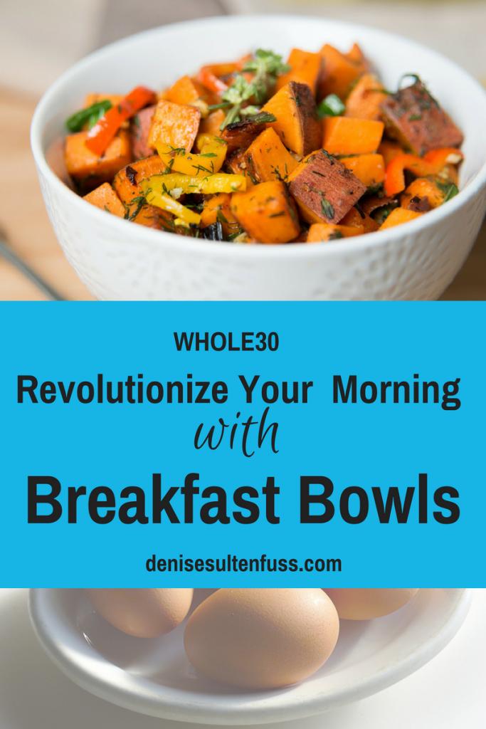 breakfast bowls, whole30