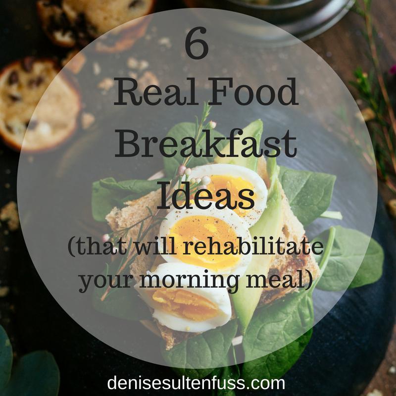 real food breakfast ideas