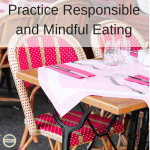 real food, responsible,mindful eating